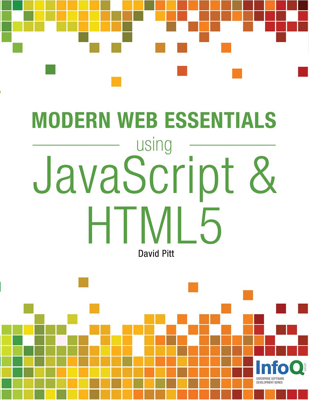 Modern Web Essentials Using JavaScript and HTML5 e-book