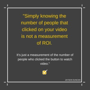 YouTube Videos and Return on Investment (ROI)