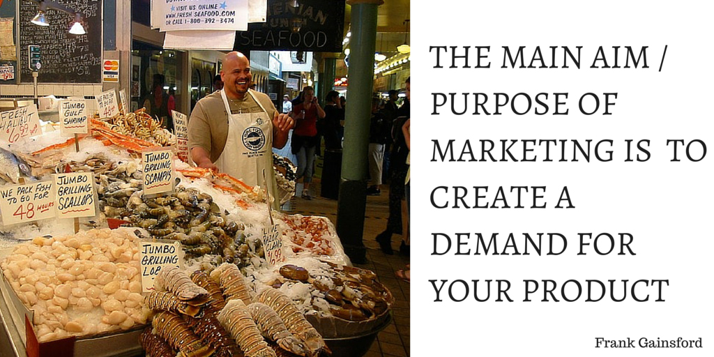 the-main-purpose-of-marketing-is-to-create-demand-for-your-product