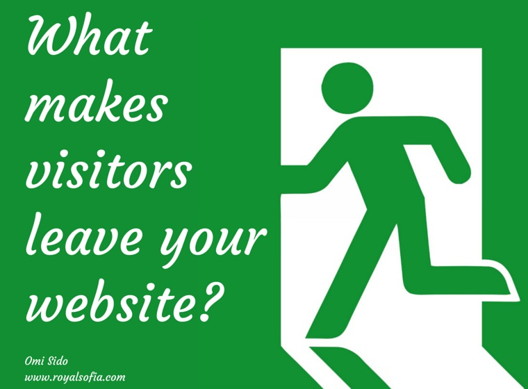 What makes visitors leave your website?