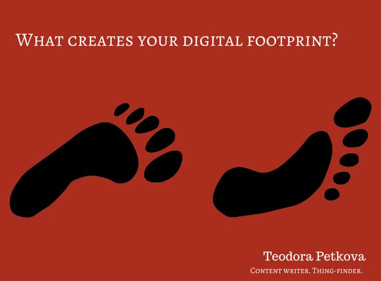 Digital Footprint Teodora Petkova