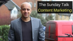 The Sunday Talk - Content Marketing
