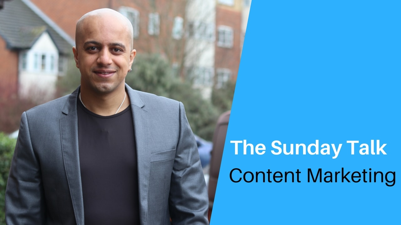 The Sunday Talk - Content Marketing