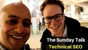 The Sunday Talks - Technical SEO