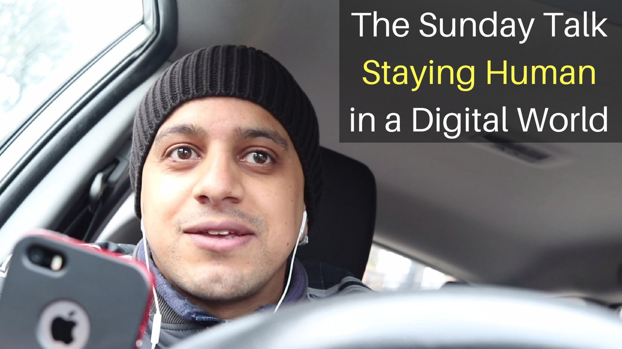 The Sunday Talk – Staying Human in a Digital World