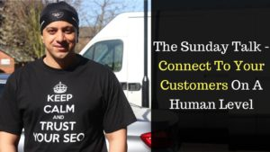 The Sunday Talk – Connect To Your Customers On A Human Level