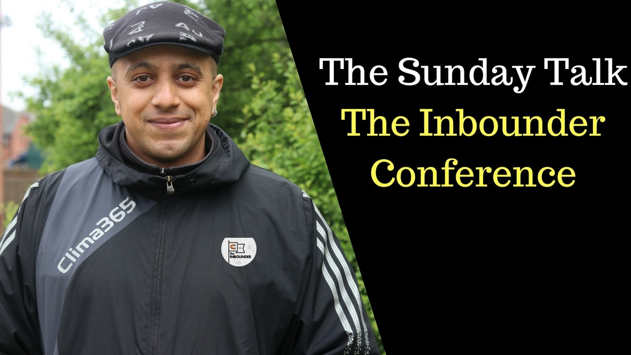 The Sunday Talk - The Inbounder Conference