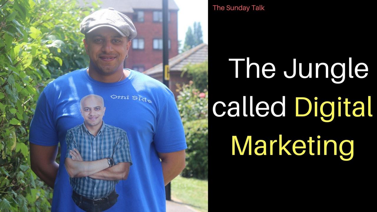 The Jungle called Digital Marketing