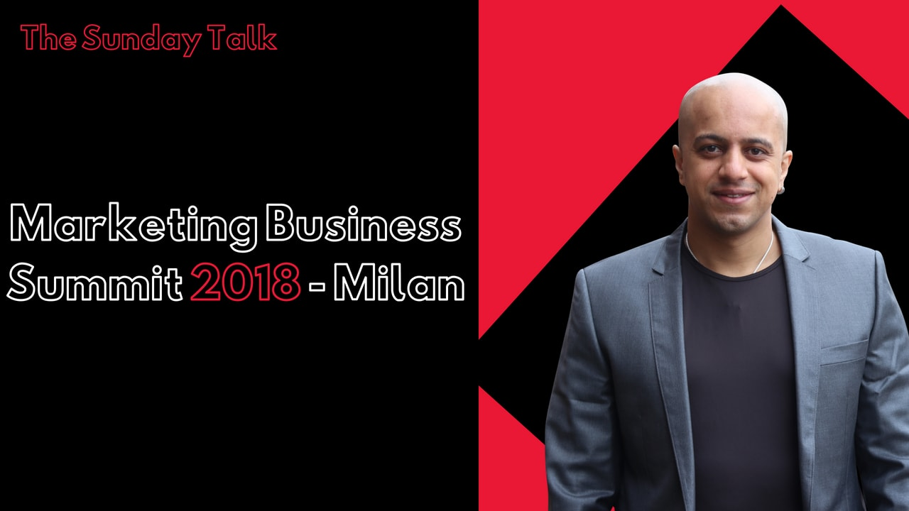 Marketing Business Summit 2018 - Milan