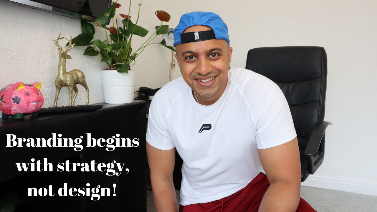 Branding begins with strategy, not design!