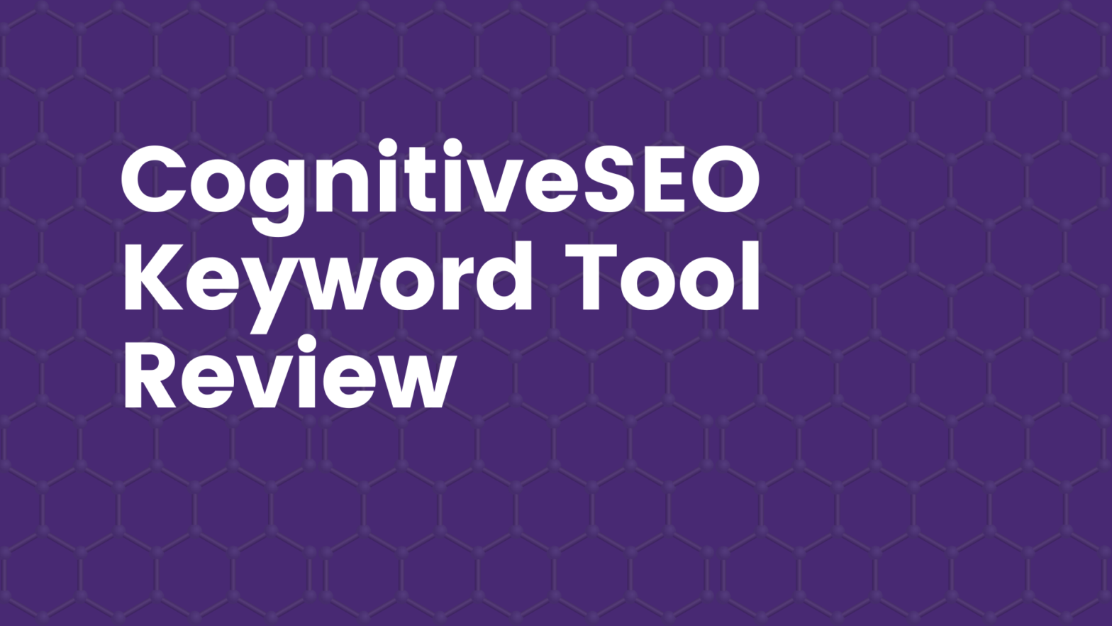 CognitiveSEO Keyword Tool Review