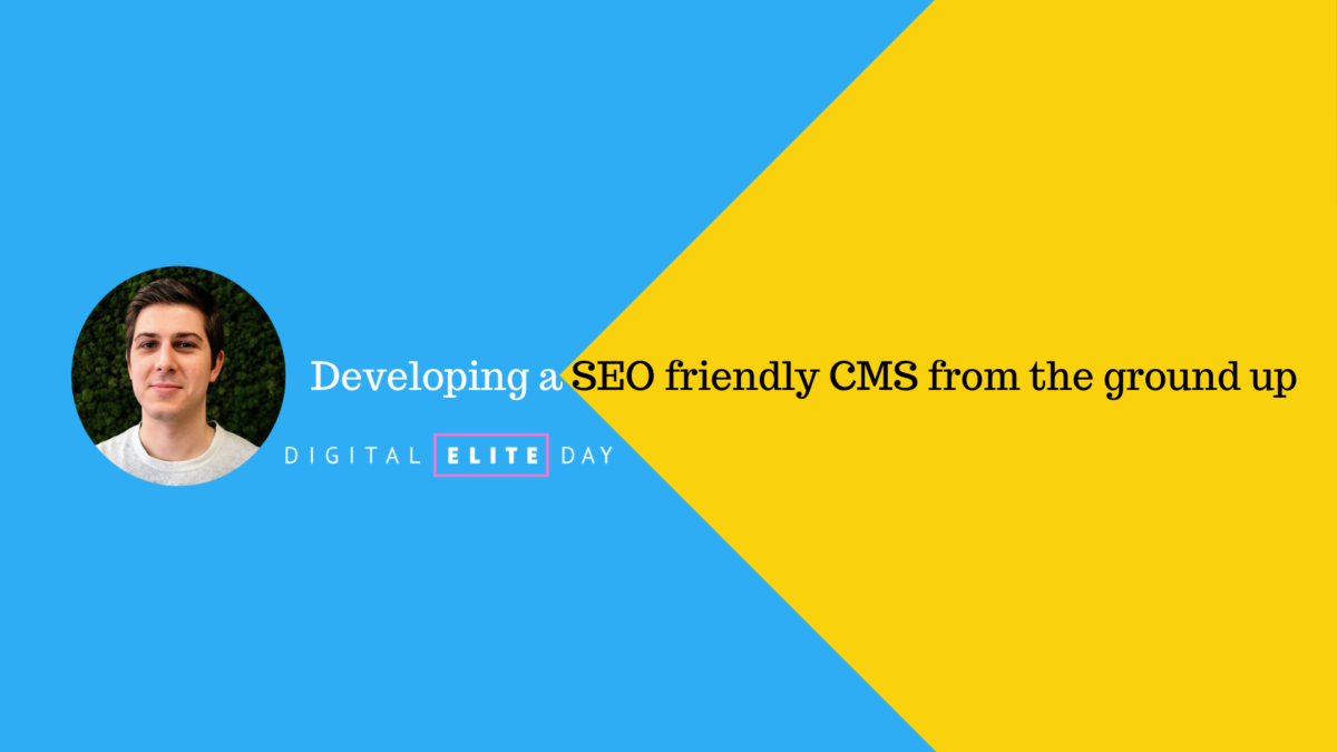 Developing a SEO friendly CMS from the Ground Up