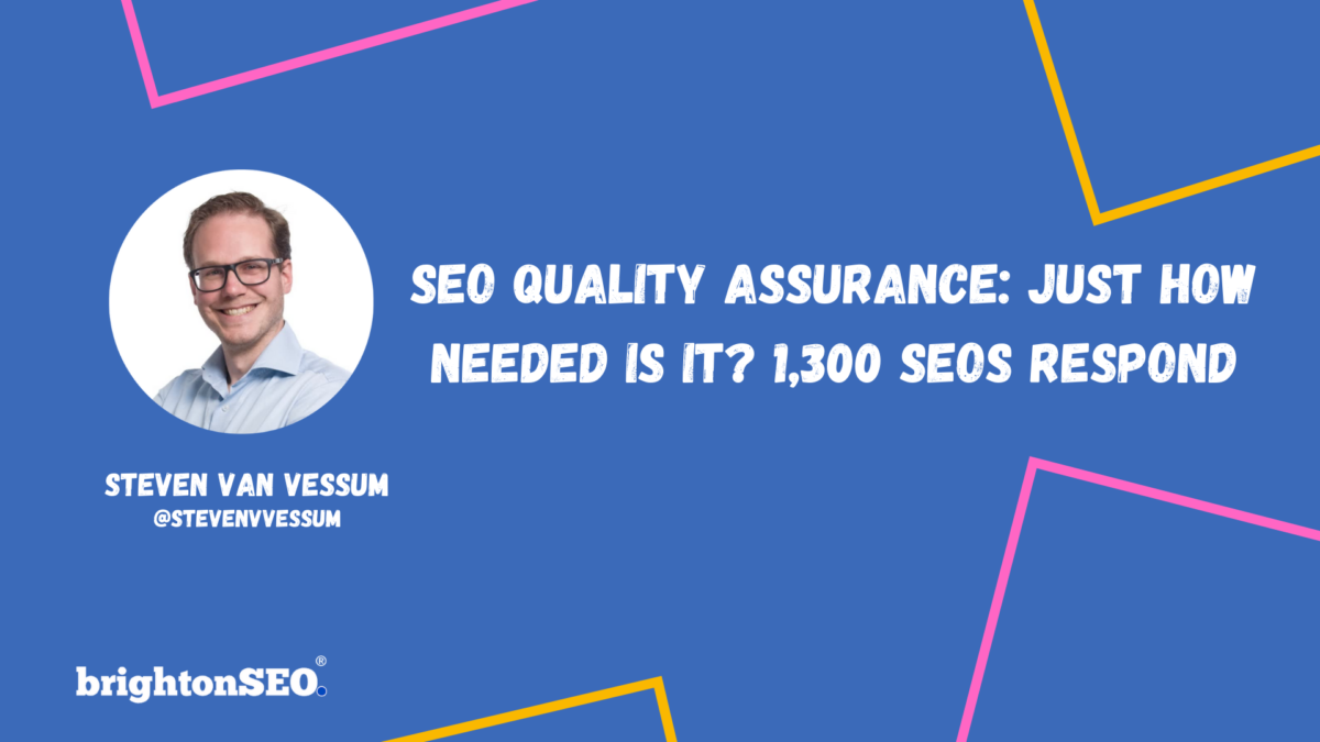 SEO Quality Assurance: Just How Needed Is It?